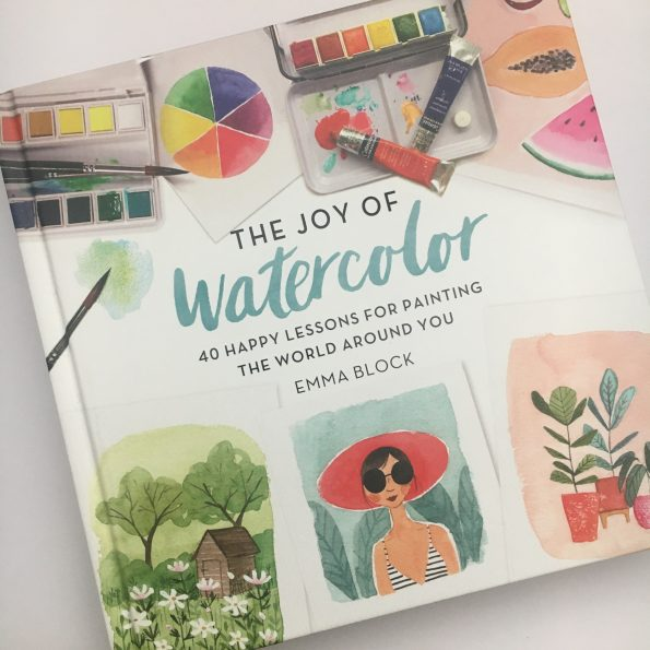 The Joy of Watercolor - Emma Block