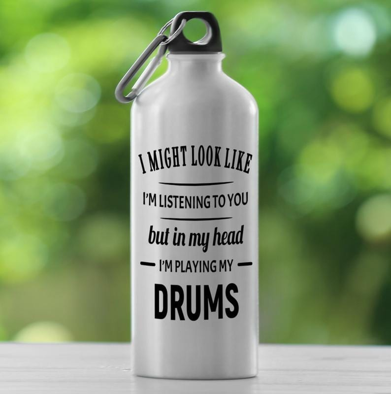 In my head water bottle for drummer
