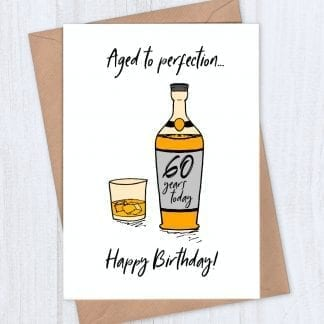 Whiskey birthday cards for 60th birthday and more