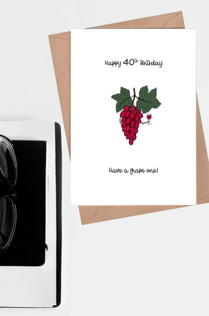 Greeting card website - Happy 40th birthday card - Have a grape one pin