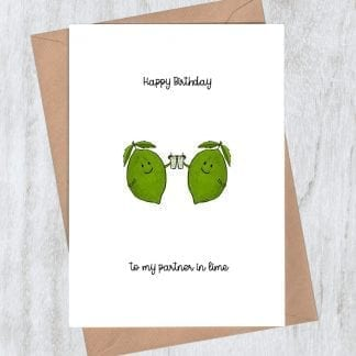 Happy birthday to my partner in lime birthday card