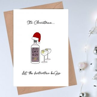 Gin Themed Christmas Card - Let the festivities be Gin